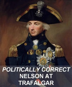 Politically Correct Nelson at Trafalgar